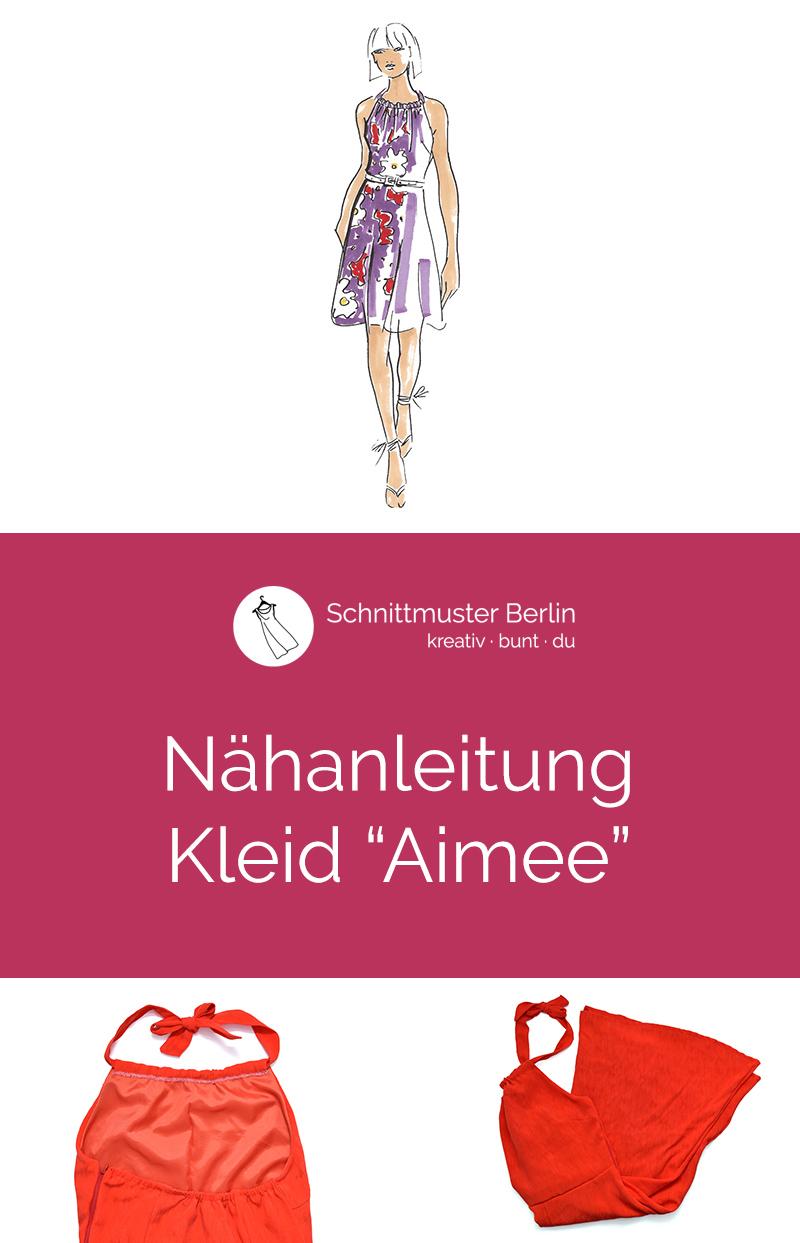 """Nähanleitung für das Kleid """"Aimee"""""""