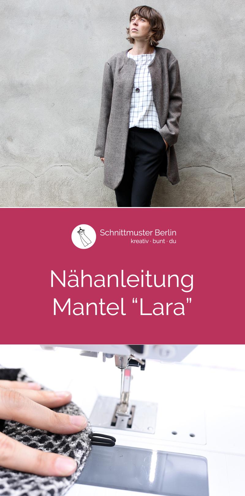 """Nähanleitung für den Mantel """"Lara"""""""