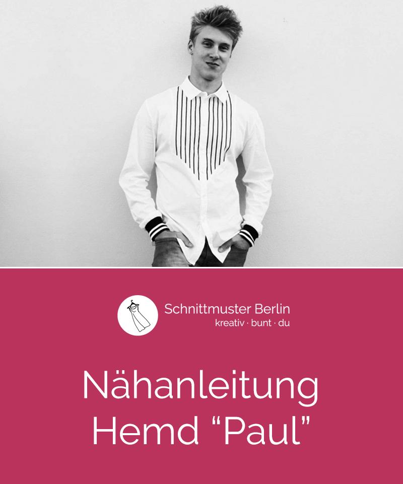 """Nähanleitung für das Herrenhemd """"Paul"""""""